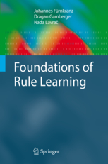 Book foundations of rule learning
