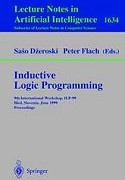 Inductive Logic Programming: Proc. 9th Int. Workshop ILP-99, Bled 1999