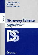 Discovery Science (Proc. 9th Int. Conf. DS 2006, Barcelona, Spain)