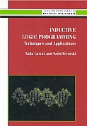 Inductive Logic Programming:Techniques and Applications