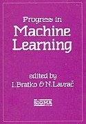 Progress in Machine Learning: 